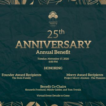 Join Us at the 2020 Annual Benefit Celebrating Project Morry's 25th Anniversary!