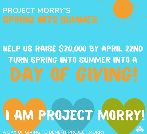 Project Morry's Spring into Summer 2020!