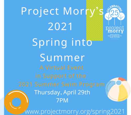 Project Morry's 2021 Spring into Summer
