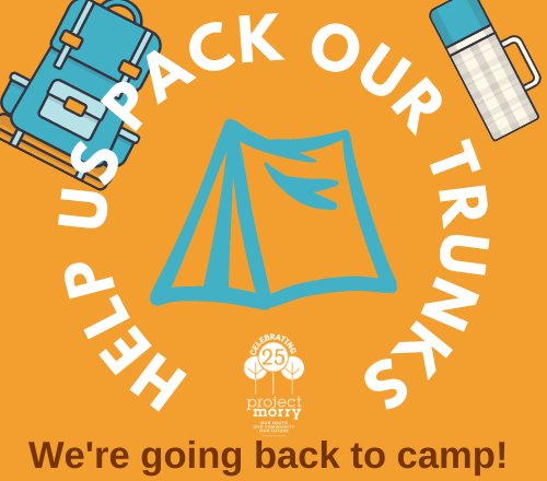 Camp is Open! Help Us Pack Our Trunks!